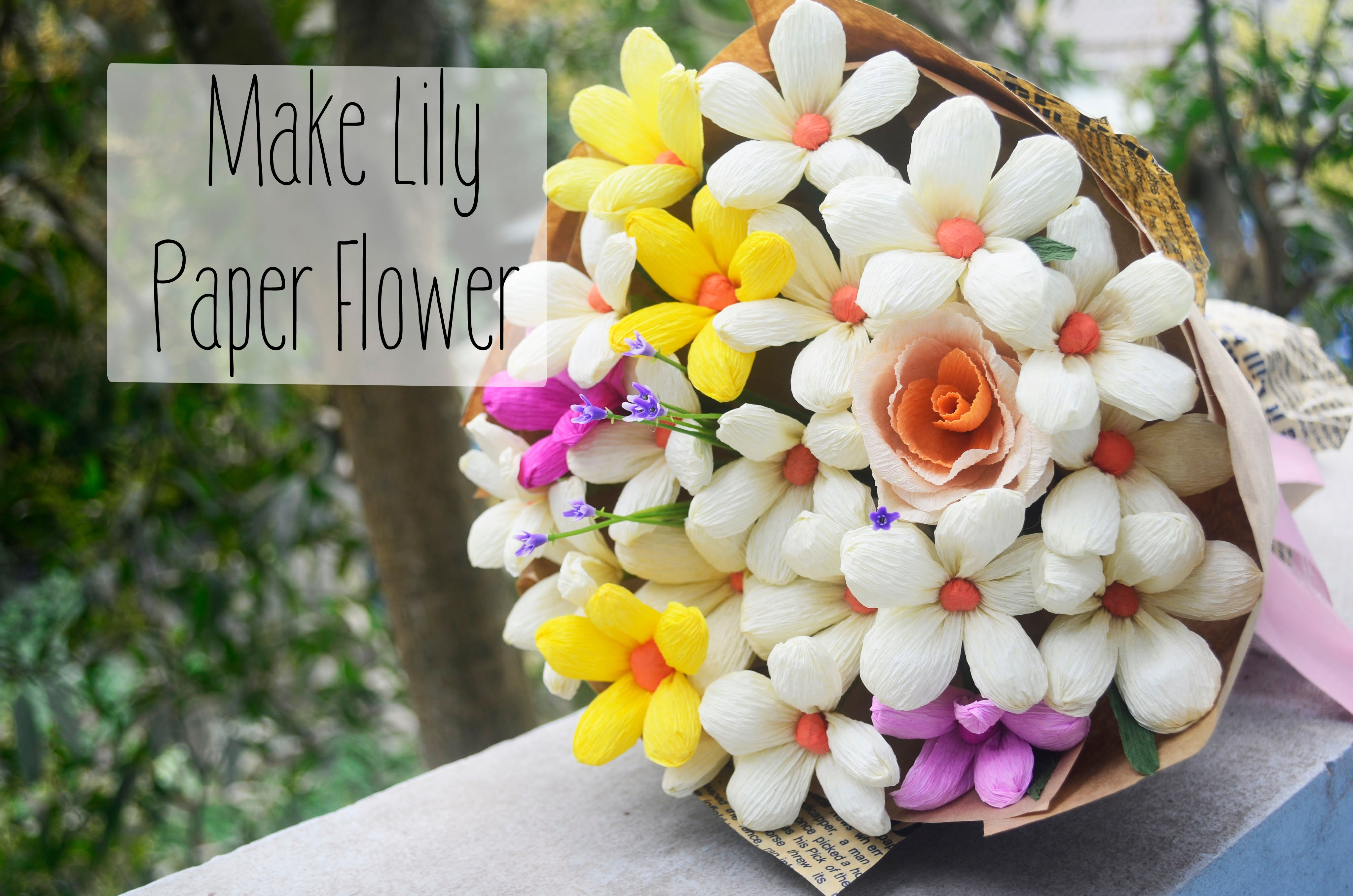 How To Easy Make Lily Paper Flower Home Pictures Easy Tips