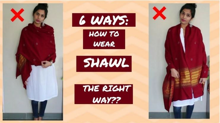 Wear Shawl
